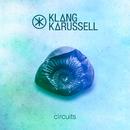 Circuits/Klangkarussell