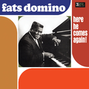Here He Comes Again!/Fats Domino