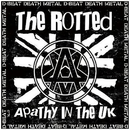 Apathy In The UK/The Rotted