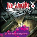 17: Gedankenspione/Jack Slaughter - Tochter des Lichts