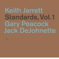Standards (Vol. 1)/Keith Jarrett, Gary Peacock, Jack DeJohnette