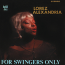 For Swingers Only/Lorez Alexandria