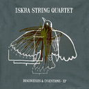 Discoveries & Inventions/Iskra String Quartet