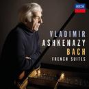 Bach: French Suites, BWV 812-817/Vladimir Ashkenazy
