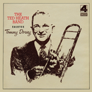The Ted Heath Band Salutes Tommy Dorsey/The Ted Heath Band