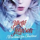 I'll Be Home For Christmas/Jillette Johnson