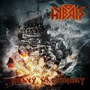 Heavy Machinery/Hybris