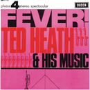 Fever/Ted Heath & His Music