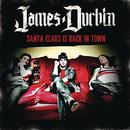 Santa Claus Is Back In Town/James Durbin