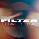 The Hand That's Dealt/Filter