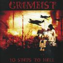 10 Steps To Hell/Grimfist