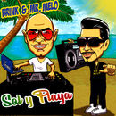 Sol Y Playa/Brink, Mr. Melo