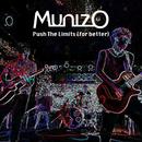 Push The Limits (For Better)/MunizO