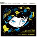 Ravel: L'Enfant et les sortilèges; Ma mère l'oye/L'Orchestre de la Suisse Romande, Ernest Ansermet