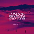Oh Woman Oh Man (Remix EP)/London Grammar