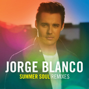 Summer Soul Remixes/Jorge Blanco