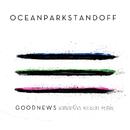 Good News (Samantha Ronson Remix)/Ocean Park Standoff