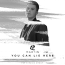 You Can Lie Here/Ed Martin