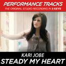 Steady My Heart (Performance Tracks)/Kari Jobe