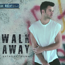 Walk Away/Anthony Touma
