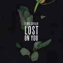Lost On You/Lewis Capaldi