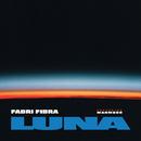 Luna (feat. Mahmood)/Fabri Fibra