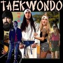 Taekwondo/Walk Off The Earth