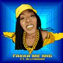 Fakka me mig (feat. Allyawan)/Kumba