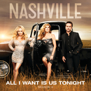 All I Want Is Us Tonight (feat. Riley Smith)/Nashville Cast