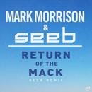 Return Of The Mack (Seeb Remix)/Mark Morrison, Seeb