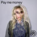 Pay me money/Rebecca & Fiona