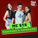 Passando E Sarrando/Mc Str