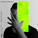 Somebody New (Just Kiddin Remix) (feat. Liza Owen)/Cedric Gervais