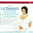 Verdi: La traviata/Zubin Mehta, Kiri Te Kanawa, Alfredo Kraus, Dmitri Hvorostovsky, Coro del Maggio Musicale Fiorentino, Orchestra del Maggio Musicale Fiorentino