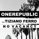 No Vacancy (feat. Tiziano Ferro)/OneRepublic