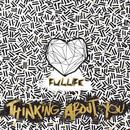 Thinking About You/Fullife