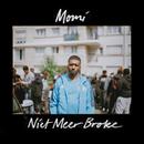 Niet Meer Broke/Momi