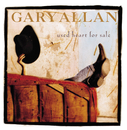Used Heart For Sale/Gary Allan
