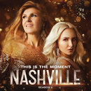 This Is The Moment (feat. Clare Bowen, Sam Palladio)/Nashville Cast