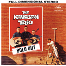 Sold Out/The Kingston Trio