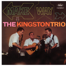 Make Way/The Kingston Trio