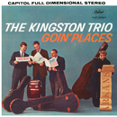 Goin' Places/The Kingston Trio