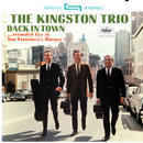 Back In Town (Live)/The Kingston Trio