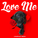 Love Me/Lawrence Soosai