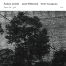 Trees Of Light/Lena Willemark, Karin Nakagawa, Anders Jormin
