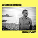 Maria (Remixes)/Armando Quattrone