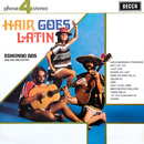 Hair Goes Latin/Edmundo Ros & His Orchestra