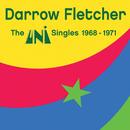 The Uni Singles 1968-1971/Darrow Fletcher