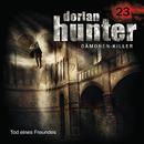 23: Tod eines Freundes/Dorian Hunter