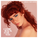 Come Back For You/Grace Mitchell